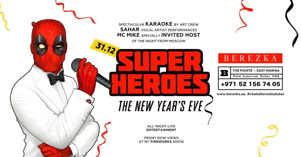 Super Heroes New Year's Eve at Chalet Berezka - Coming Soon in UAE, comingsoon.ae