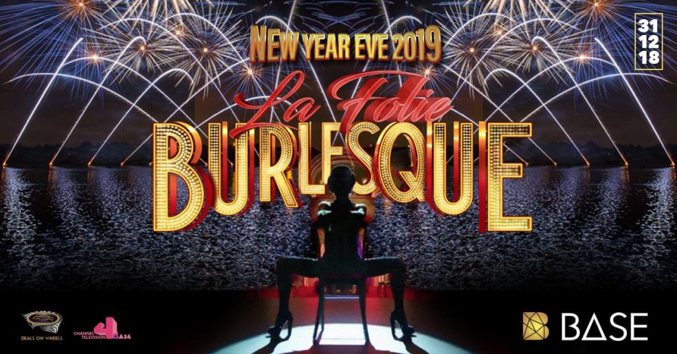 Base: La Folie Burlesque NYE Celebration - Coming Soon in UAE, comingsoon.ae