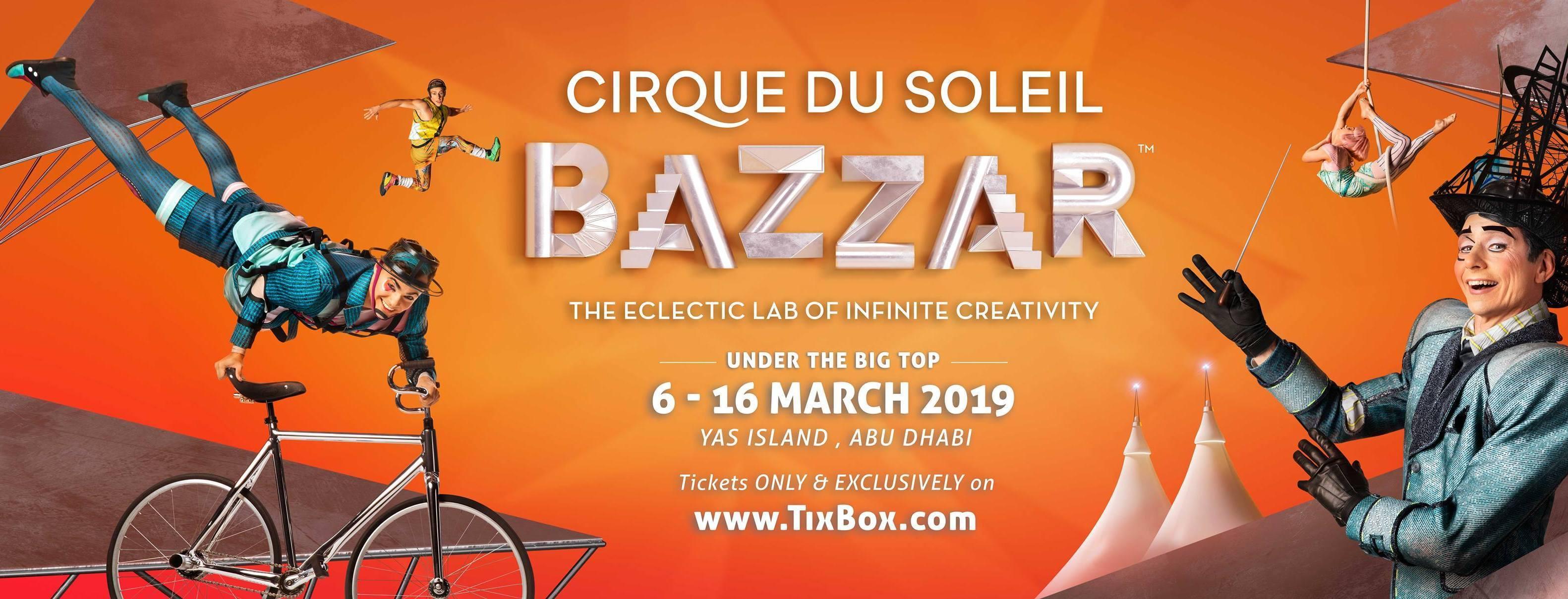 Cirque du Soleil BAZZAR at Yas Island - Coming Soon in UAE