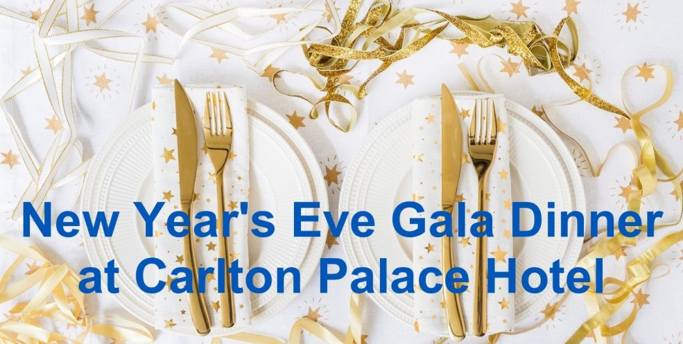 New Year's Eve Gala Dinner at Carlton Palace Hotel - Coming Soon in UAE, comingsoon.ae