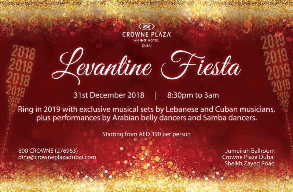 Levantine Fiesta NYE at Crowne Plaza Dubai - Coming Soon in UAE, comingsoon.ae