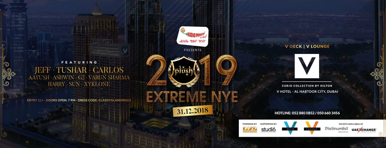 Plush Extreme NYE 2019 at the V Hotel Dubai - Coming Soon in UAE, comingsoon.ae