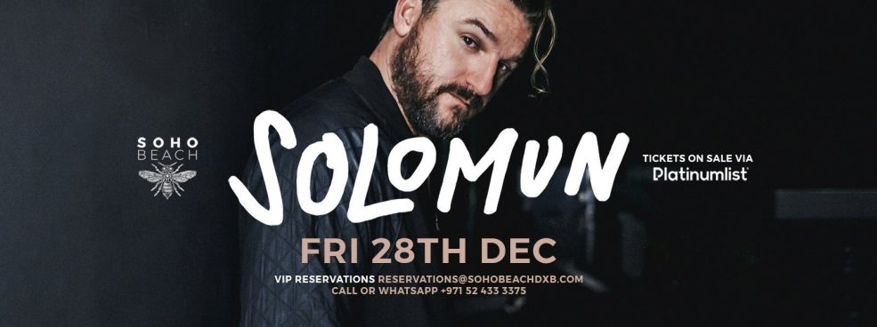 Soho Beach DXB presents Solomun - Coming Soon in UAE, comingsoon.ae