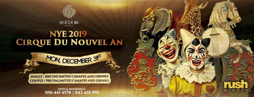 Cirque Du Nouvel An – NYE 2019 at the Club Boudoir - Coming Soon in UAE, comingsoon.ae