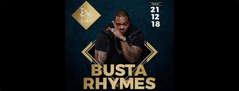 Busta Rhymes at Drai's DXB - Coming Soon in UAE, comingsoon.ae