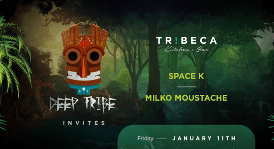 Deep Tribe presents Space K & Milko Moustache - comingsoon.ae