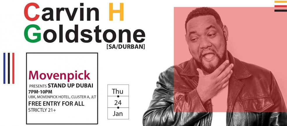 Stand Up Dubai: Carvin H Goldstone - Coming Soon in UAE, comingsoon.ae