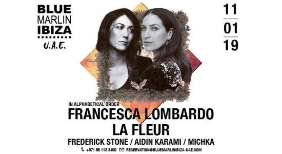 Francesca Lombardo & La Fleur at Blue Marlin Ibiza UAE - comingsoon.ae