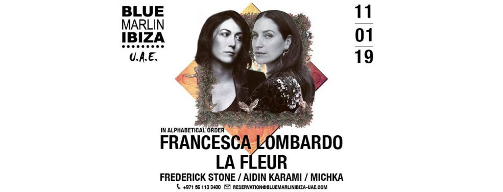 Francesca Lombardo & La Fleur at Blue Marlin Ibiza UAE - Coming Soon in UAE, comingsoon.ae