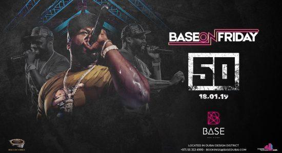 Base Dubai presents 50 Cent - comingsoon.ae