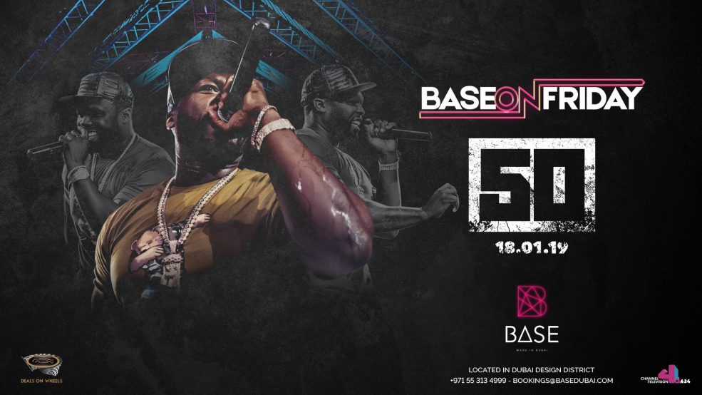 Base Dubai presents 50 Cent - Coming Soon in UAE, comingsoon.ae