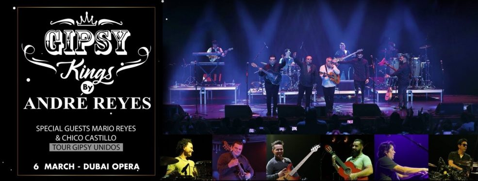 Gipsy Kings at the Dubai Opera - Coming Soon in UAE, comingsoon.ae