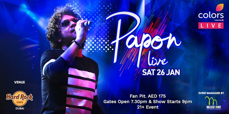 Papon Live at the Hard Rock Cafe - Coming Soon in UAE, comingsoon.ae