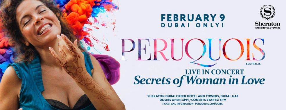 Secrets of Woman in Love concert by Peruquois - Coming Soon in UAE, comingsoon.ae