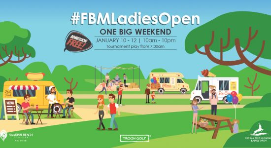 The FBM Ladies Open One Big Weekend - comingsoon.ae