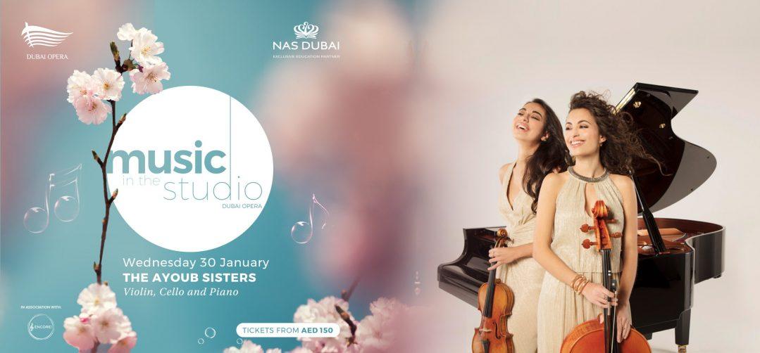Music in the Studio: The Ayoub Sisters - Coming Soon in UAE, comingsoon.ae