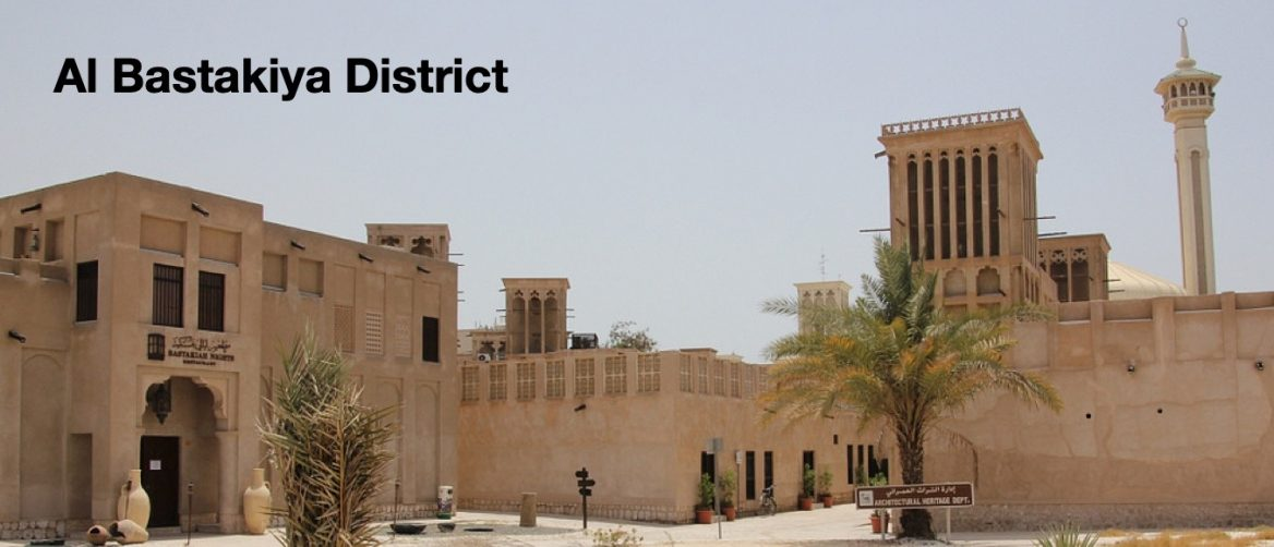 Al Bastakiya — the old district in the city of the future