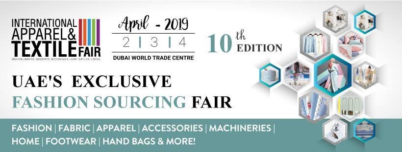 International Apparel & Textile Fair 2019 - Coming Soon in UAE, comingsoon.ae