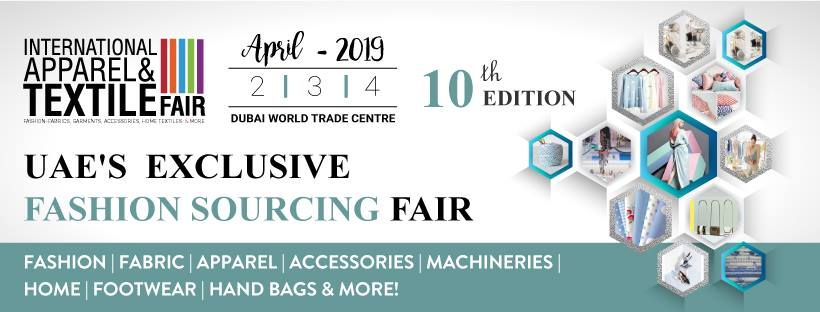 International Apparel & Textile Fair 2019 - Coming Soon in UAE, comingsoon.ae