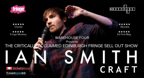 Craft – comedy show by Ian Smith - comingsoon.ae