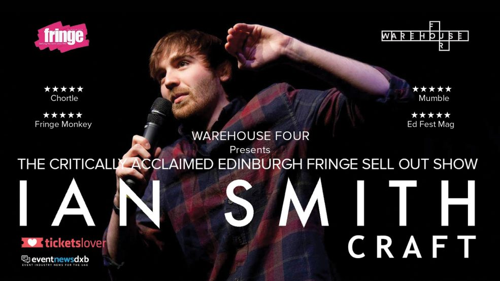 Craft – comedy show by Ian Smith - Coming Soon in UAE, comingsoon.ae