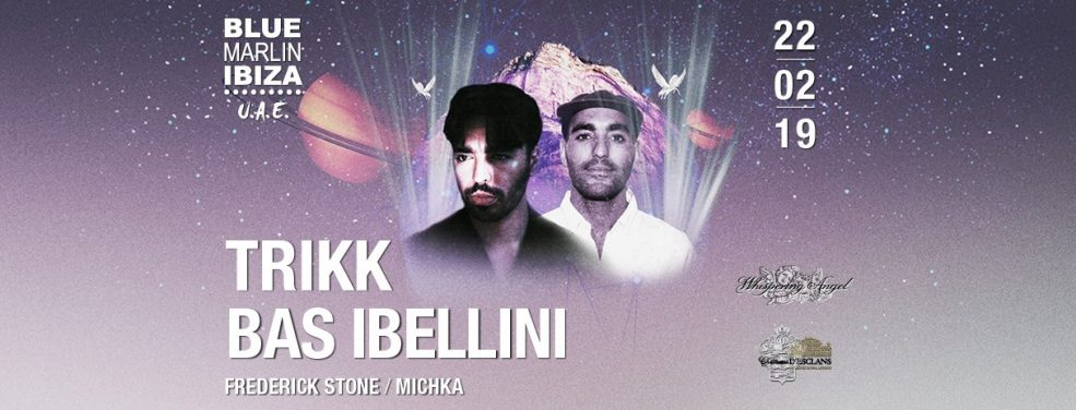 Blue Marlin Ibiza UAE – Trikk & Bas Ibellini - Coming Soon in UAE, comingsoon.ae