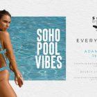 Soho Pool Vibes at Soho Beach