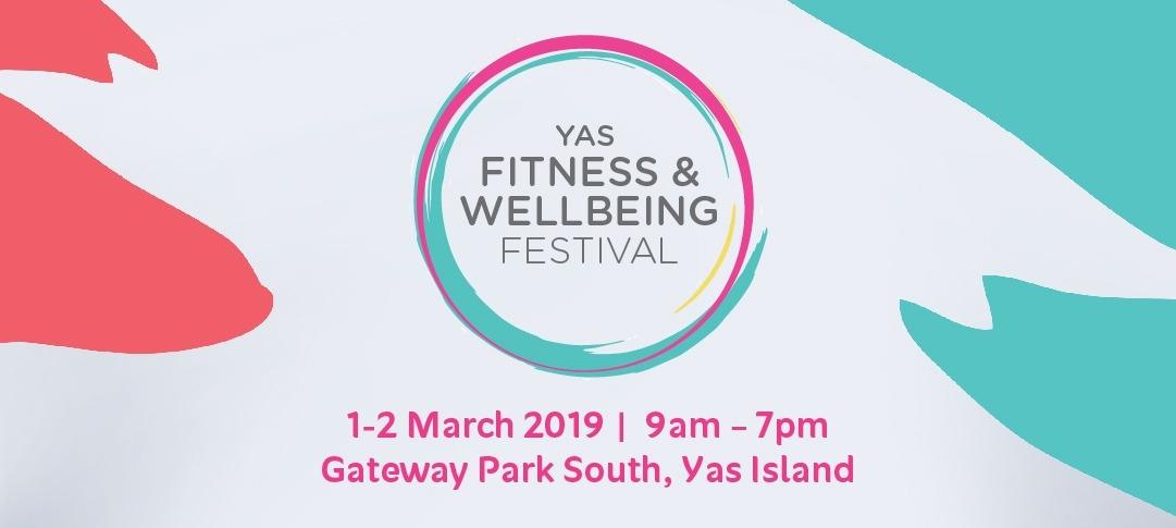 Yas Fitness & Wellbeing Festival - Coming Soon in UAE, comingsoon.ae
