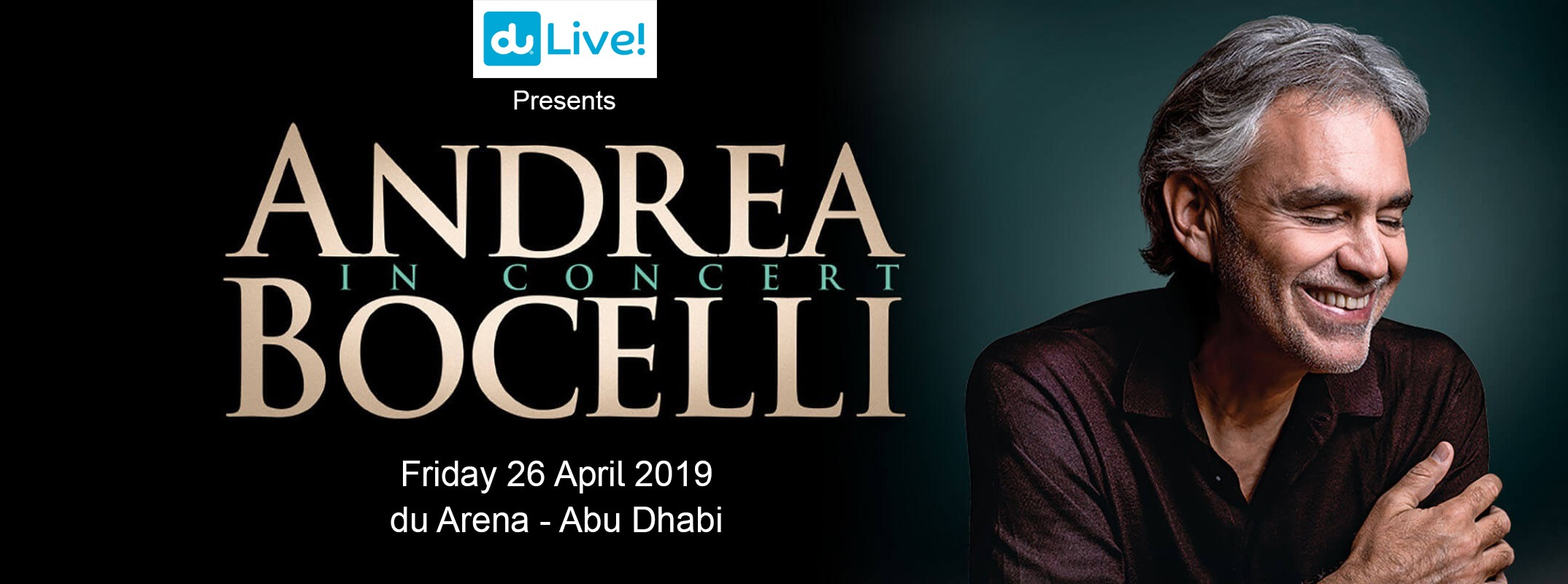 Andrea Bocelli concert at du Arena - Coming Soon in UAE