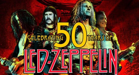 50 Years of Led Zeppelin – Tribute Show - comingsoon.ae