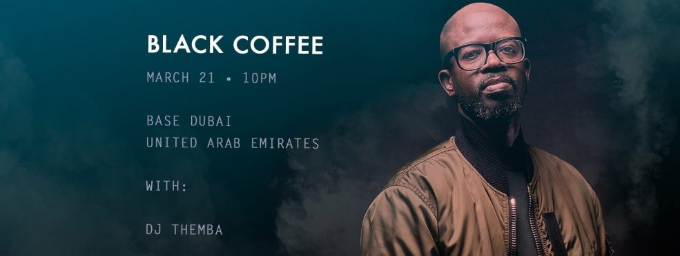 Black Coffee at Base Dubai - Coming Soon in UAE, comingsoon.ae