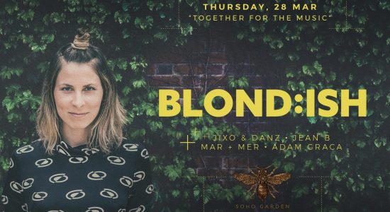Blond:ish at Soho Garden - comingsoon.ae