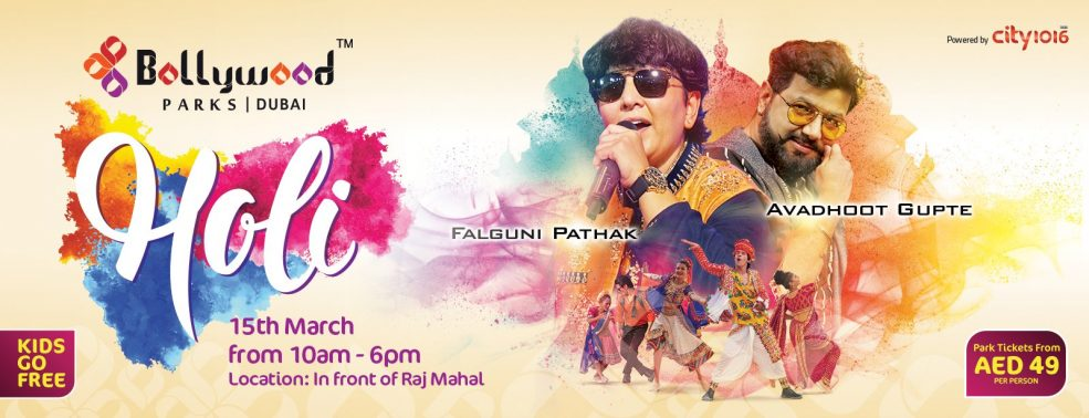 Holi with Falguni Pathak and Avadhoot Gupte at Bollywood Parks - Coming Soon in UAE, comingsoon.ae