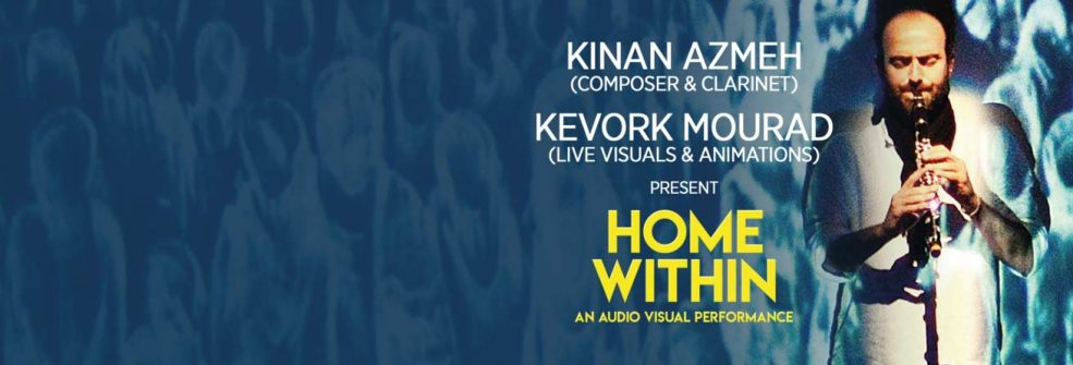 Home Within by Kinan Azmeh - Coming Soon in UAE, comingsoon.ae