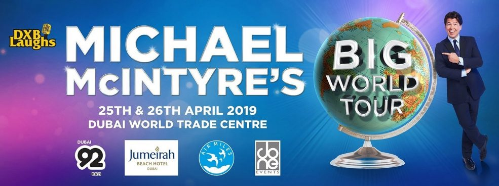 Michael McIntyre's Big World Tour Comedy Show - Coming Soon in UAE, comingsoon.ae