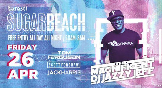 Barasti Sugar Beach Party ft. Jazzy Jeff - comingsoon.ae