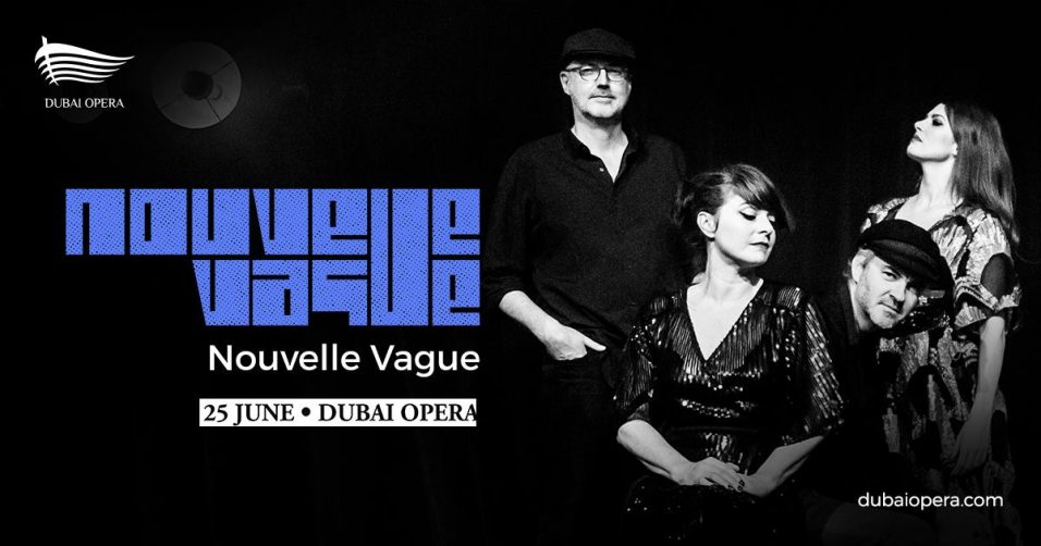 Nouvelle Vague at Dubai Opera - Coming Soon in UAE, comingsoon.ae