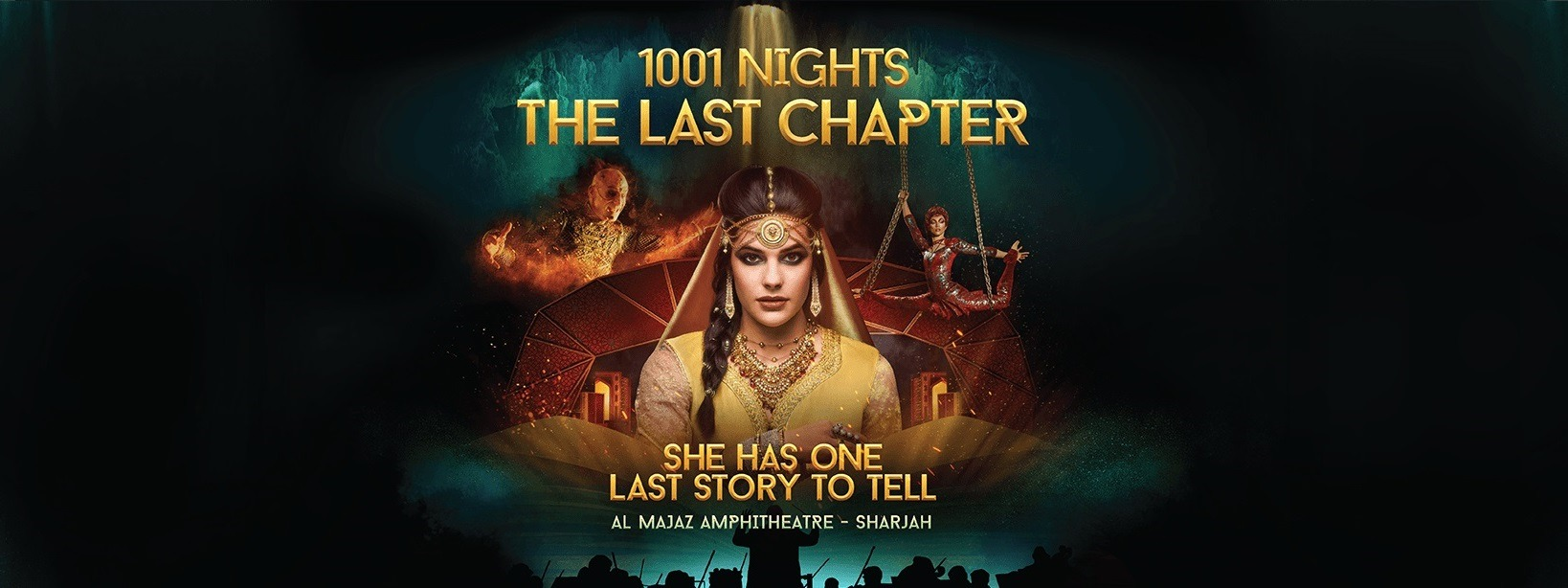 1001 Nights, The Last Chapter - Coming Soon in UAE