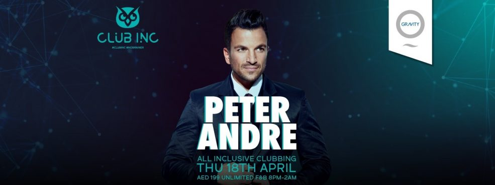 Peter Andre at Zero Gravity - Coming Soon in UAE, comingsoon.ae