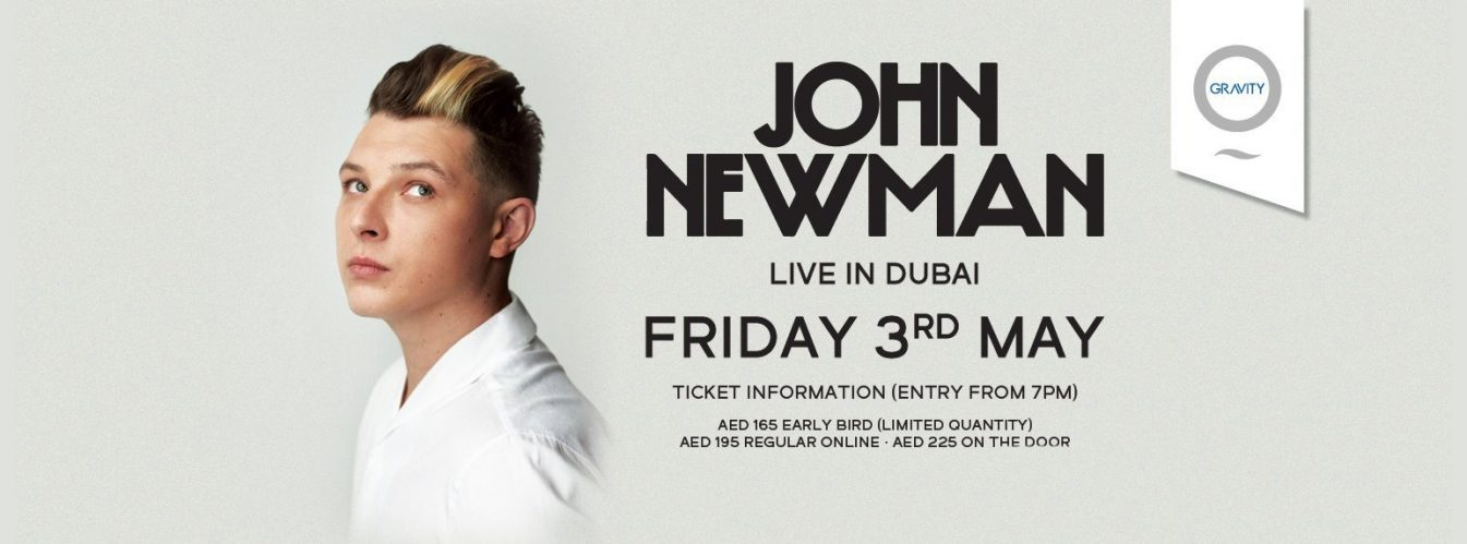 John Newman at Zero Gravity - Coming Soon in UAE, comingsoon.ae