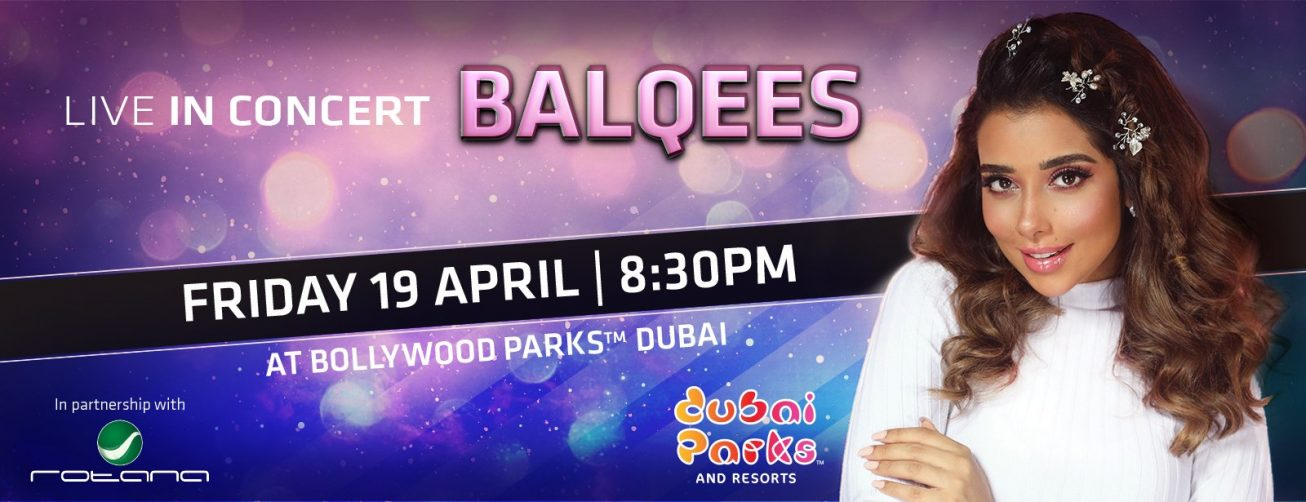 Balqees Fathi Concert at Bollywood Parks Dubai - Coming Soon in UAE, comingsoon.ae