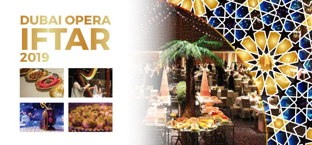 Dubai Opera: Iftar 2019 - Coming Soon in UAE, comingsoon.ae