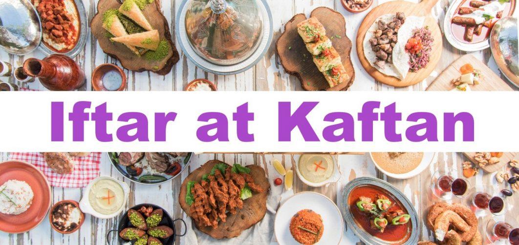 Iftar at Kaftan - Coming Soon in UAE, comingsoon.ae