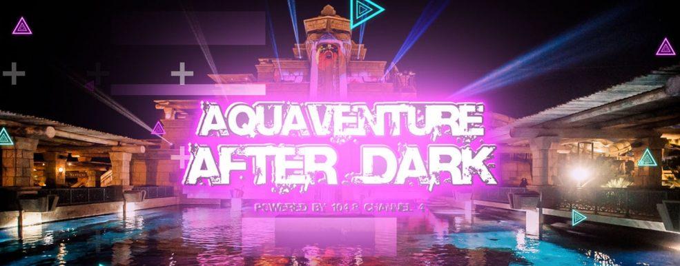 Aquaventure After Dark Pool Party - Coming Soon in UAE, comingsoon.ae
