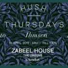 HUSH Thursdays at Zabeel House by Jumeirah, The Greens - Coming Soon in UAE