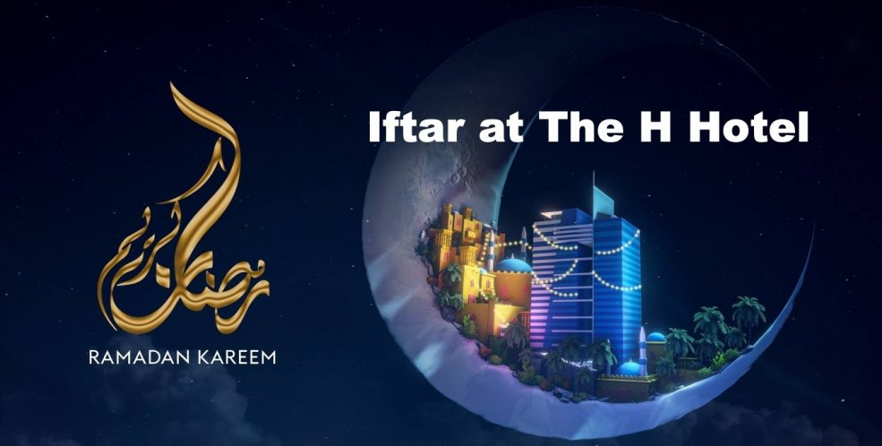 Iftar at The H Hotel - Coming Soon in UAE, comingsoon.ae