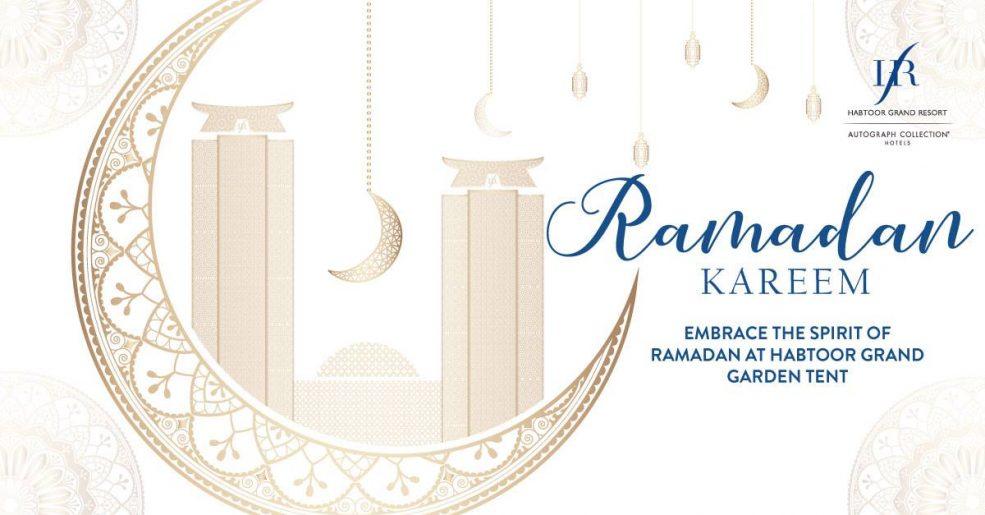 Iftar at Habtoor Grand Garden Tent - Coming Soon in UAE, comingsoon.ae