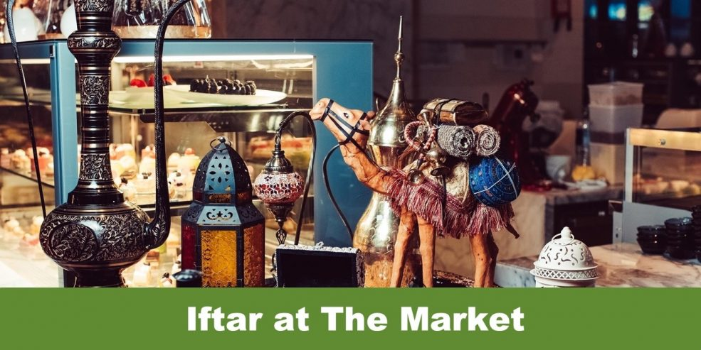 Iftar at The Market - Coming Soon in UAE, comingsoon.ae