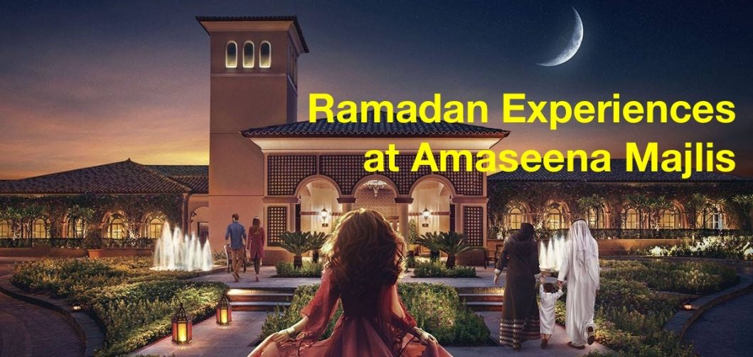 Ramadan Experiences at Amaseena Majlis - Coming Soon in UAE, comingsoon.ae