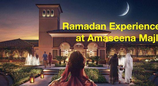 Ramadan Experiences at Amaseena Majlis - comingsoon.ae
